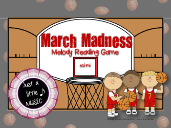 March Madness--Basketball Themed Melodic Reading Game {sol mi}