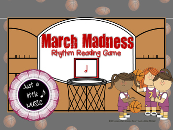 March Madness--Basketball Themed Rhythm Reading Game {ta-ah}