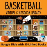 March Madness Basketball Virtual Classroom Library for Dis