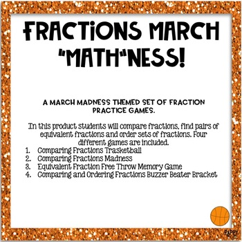 March Madness Comparing and Ordering Fractions