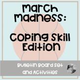 March Madness: Coping Skill Bracket