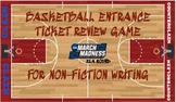 March Madness ELA Edition Entrance Ticket for Non-Fiction Writing