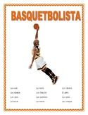 """El Basquetbolista""-Body Parts- Spanish-Mi Basquetbolista Favorito.March Madness"