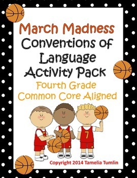 March Madness Fourth Grade Common Core Language Conventions Packet