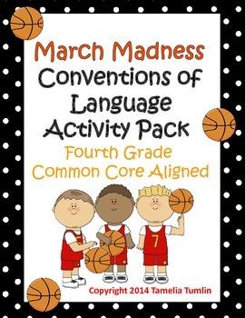 March Madness Fourth Grade Common Core Language Convention