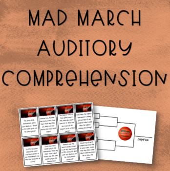 Mad March Auditory Comprehension