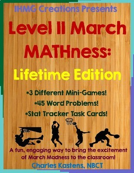 March MATHness-Level II: Utilizing March Madness to Engage Math Skills (CC)