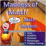 March Madness Math Review Packet - Area, Fractions, Decima