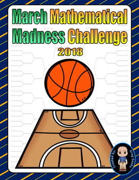 March Mathematical Madness Challenge 2018