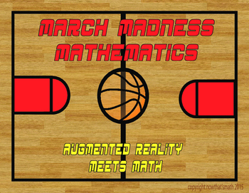 March Madness Mathematics- Augmented Reality vs. Multiplication and Division