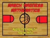 March Madness Mathematics- Augmented Reality vs. Multiplic