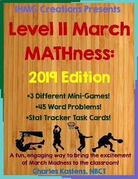 Mini March MATHness-Level II: March Madness Math Games & A