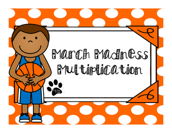 March Madness Multiplication