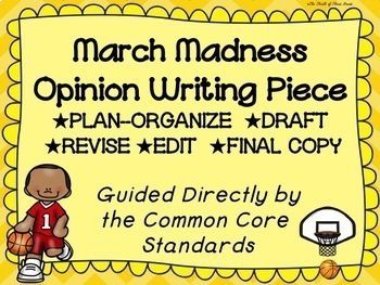 March Madness--Basketball--Opinion Writing Piece Pack--Common Core Aligned