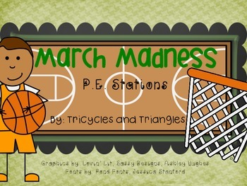 March Madness- P.E. Stations