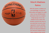 March Madness Ratios