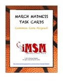 March Madness Task Cards - Common Core Aligned
