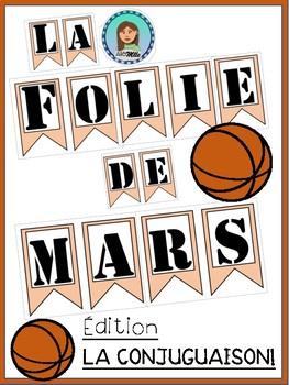 March Madness Verb Conjugation // La Folie de Mars Édition La Conjugaison