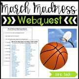 March Madness Webquest