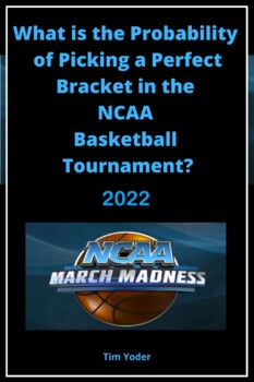 March Madness - What is the Probability of Picking a Perfe