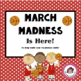 March Madness is here! Building vocabulary with a basketba