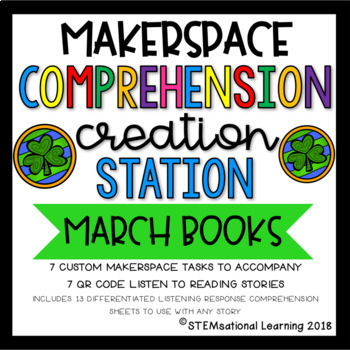 March Makerspace STEM Reading Comprehension Creation Station