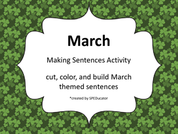 March Making Sentences Activity