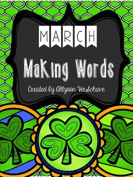 March Making Words