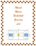 March Mania Basketball Math Lab (Geometry)