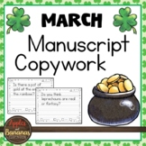 March Manuscript Copywork - Handwriting Practice