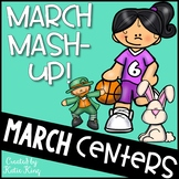 March Mash-Up: 10 Literacy AND 10 Math Centers Aligned to Common Core