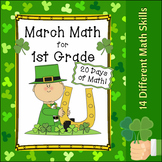 March Math - 20 Days of 1st Grade Mixed Practice!