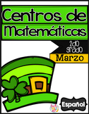 March Math Centers SPANISH 2nd grade - Centros de matemati