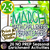 March Math Challenges & Brainteasers-Seasonal Centers,FF,HW,Extensions