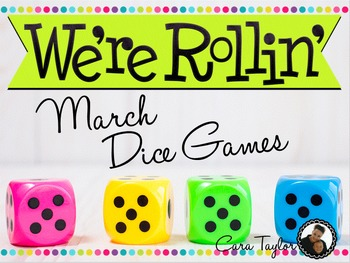 March Math ~ Dice Games