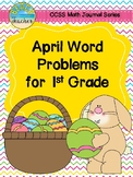 April Math Journal Word Problems for 1st Grade