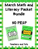 March Math and Literacy Packet Bundle- NO PREP