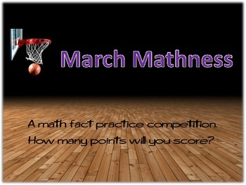 March Mathness Fact Practice