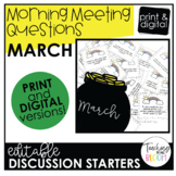 Editable March Morning Meeting Question Cards