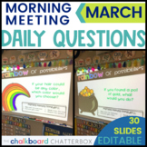 March Morning Meeting Questions