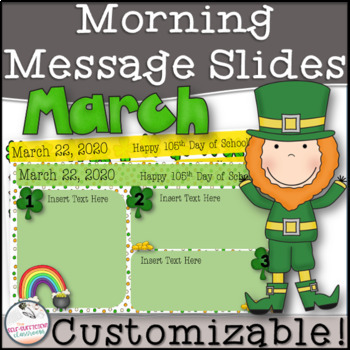 March Morning Message Slides~ EDITABLE!