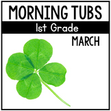 March Morning Tubs for 1st Grade