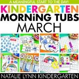 March Morning Tubs for Kindergarten | Kindergarten Morning Work Tubs