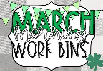March Morning Work Bins
