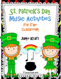 St. Patrick's Day Music Activities for the Classroom