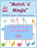 """March """"Match 'n' Mingle"""" PowerPoint & GAME (Musical Terms & Instruments)"""