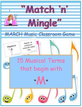 """March """"Match 'n' Mingle"""" PowerPoint & GAME (Musical Terms"""