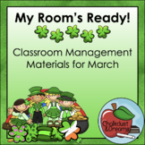 March   My Room's Ready!   Classroom Management Bundle