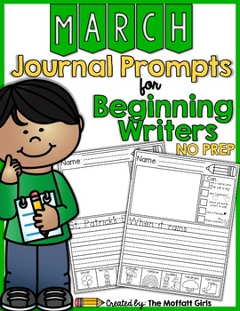 March NO PREP Journal Prompts for Beginning Writers