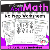 April NO PREP Math Packet - 4th Grade